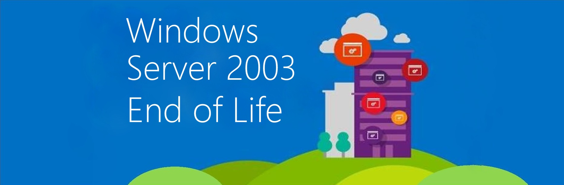 Fine del supporto di Windows Server 2003 da parte di Microsoft